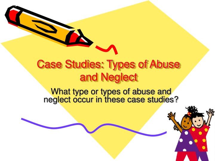 Child abuse case studies for teachers