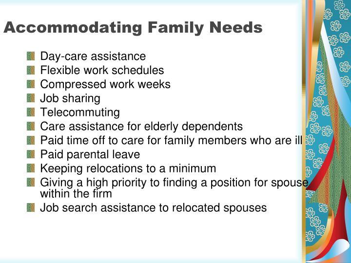 Accommodating Family Needs