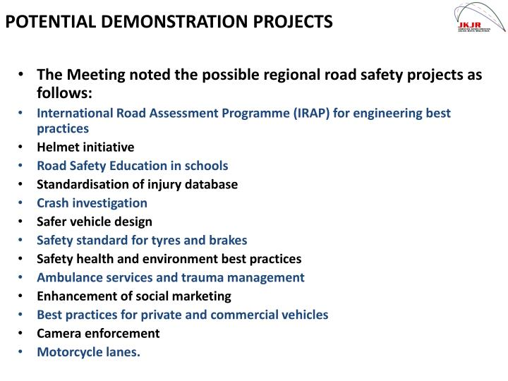 The Meeting noted the possible regional road safety projects as  follows: