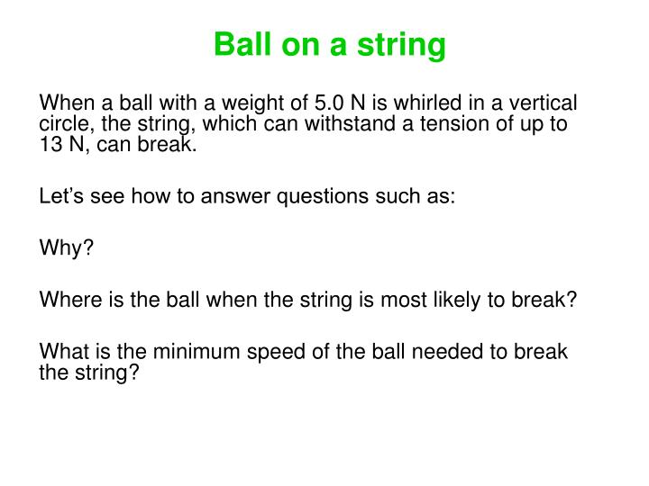 Ball on a string