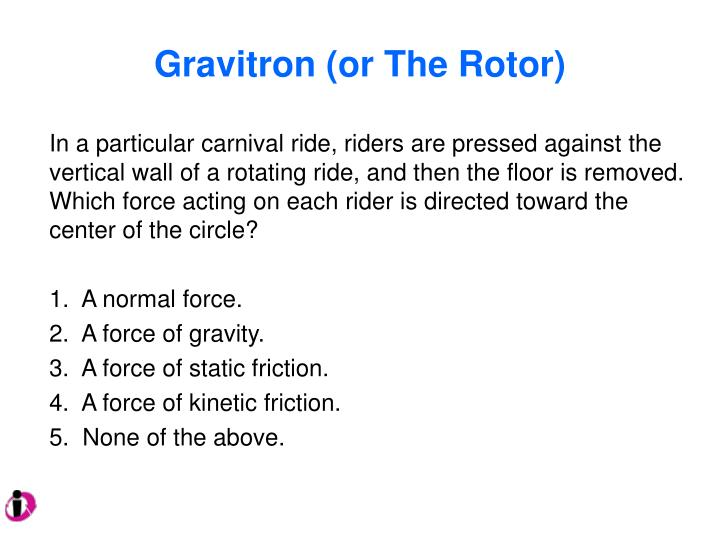 Gravitron (or The Rotor)