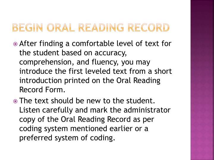 Begin Oral Reading Record