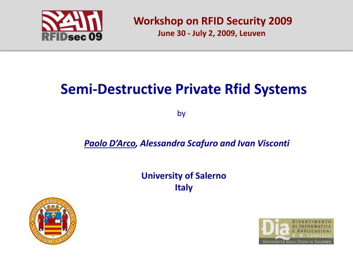 Workshop on RFID Security 2009