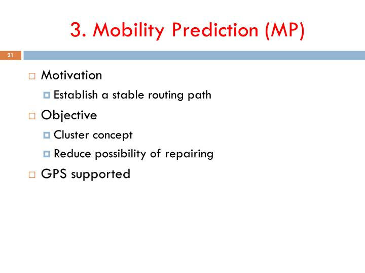 3. Mobility Prediction (MP)