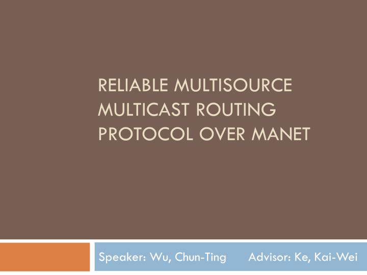 Reliable Multisource multicast routing