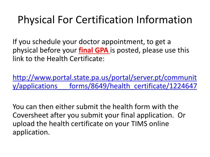 Physical for certification information