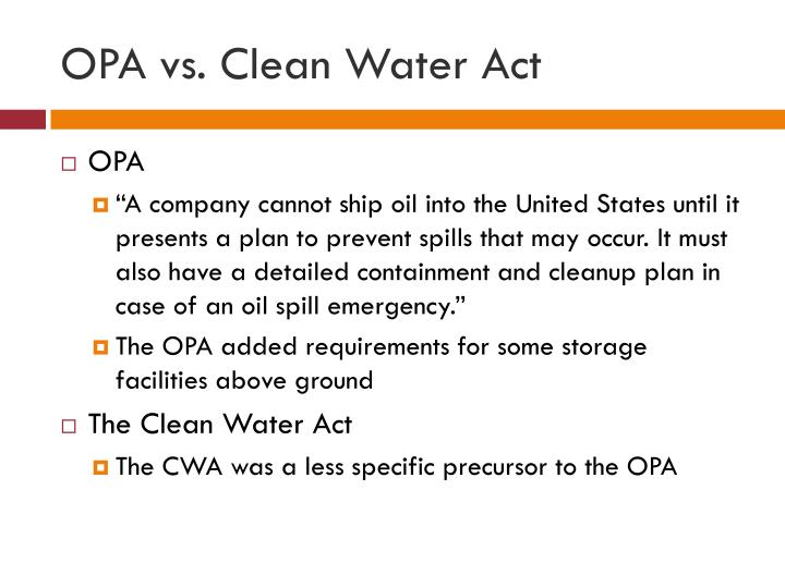 OPA vs. Clean Water Act