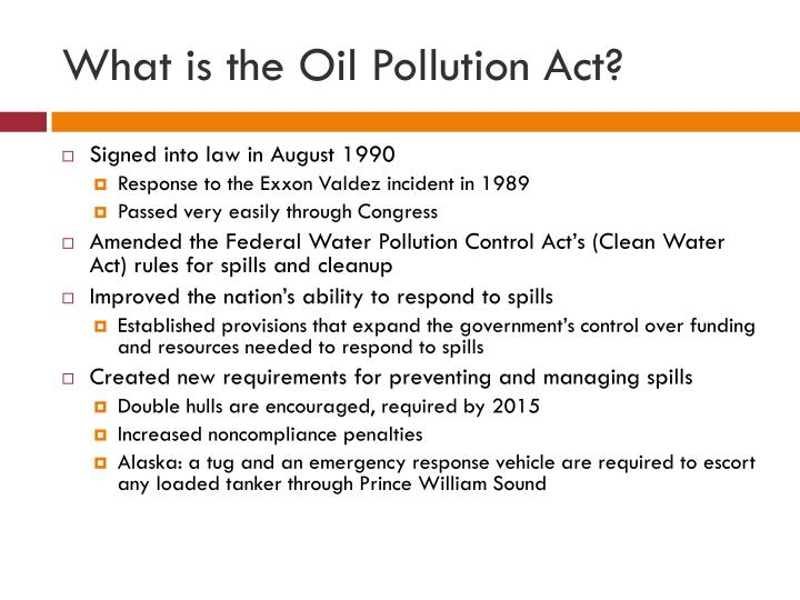 What is the Oil Pollution Act?