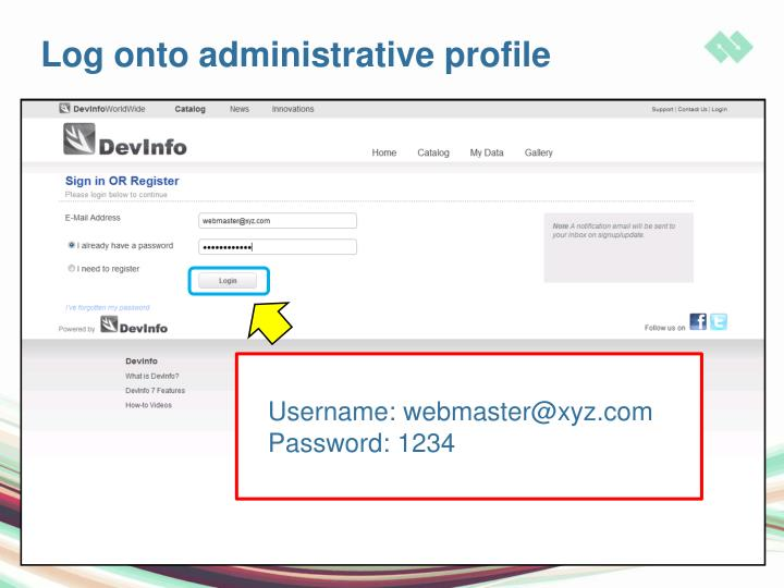 Log onto administrative