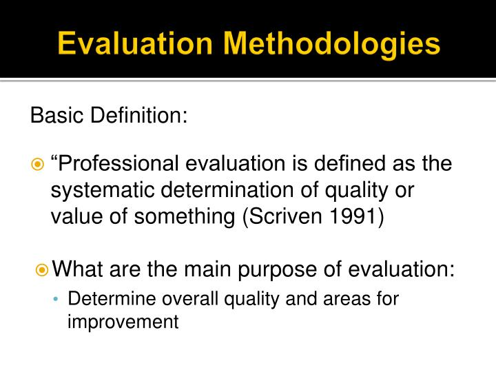 Evaluation methodologies
