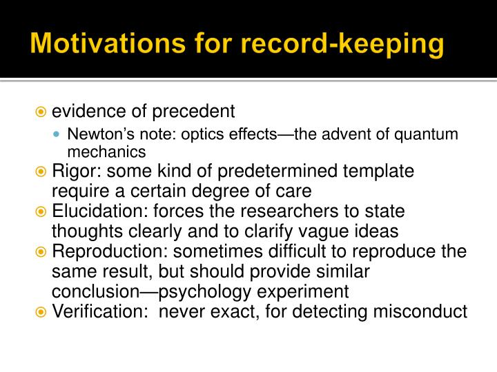 Motivations for record-keeping
