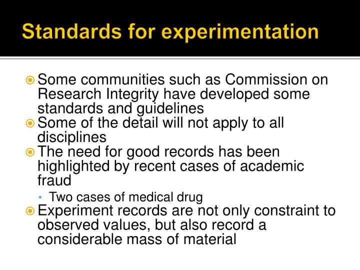 Standards for experimentation