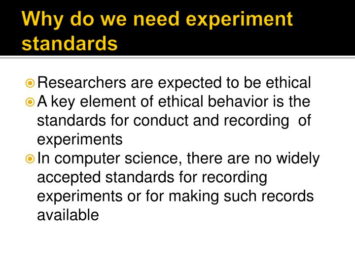 Why do we need experiment standards