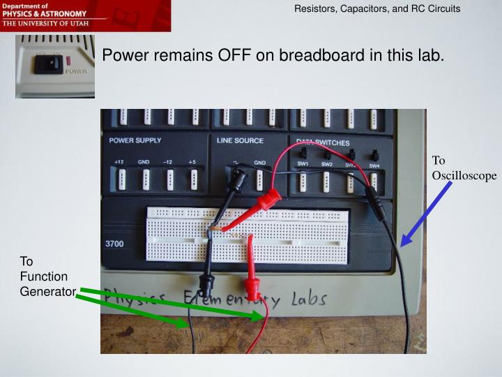 Power remains OFF on breadboard in this lab.