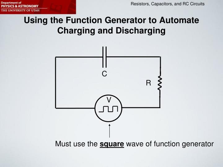 Using the Function Generator to Automate Charging and Discharging