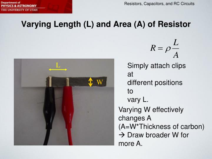 Varying Length (L) and Area (A) of Resistor