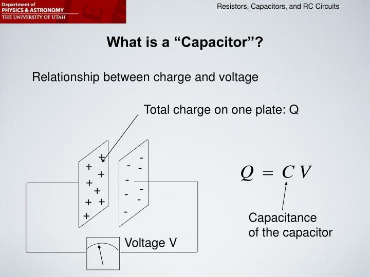 "What is a ""Capacitor""?"