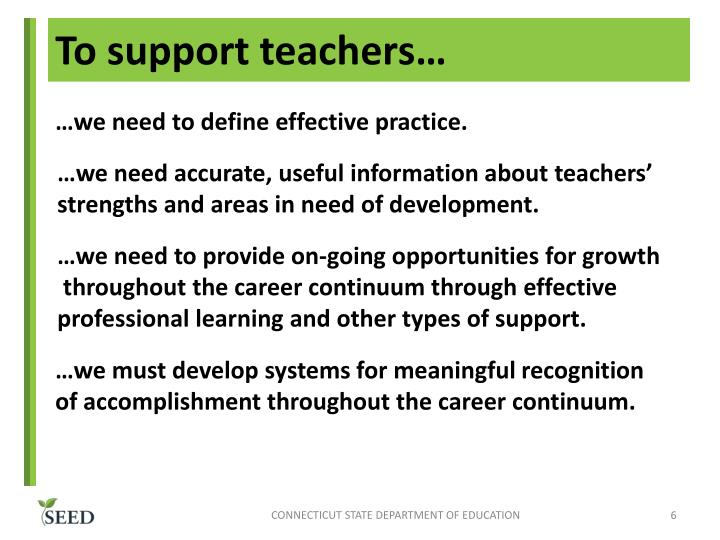 To support teachers…