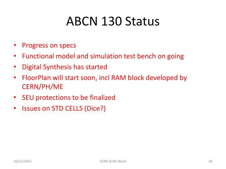 ABCN 130 Status