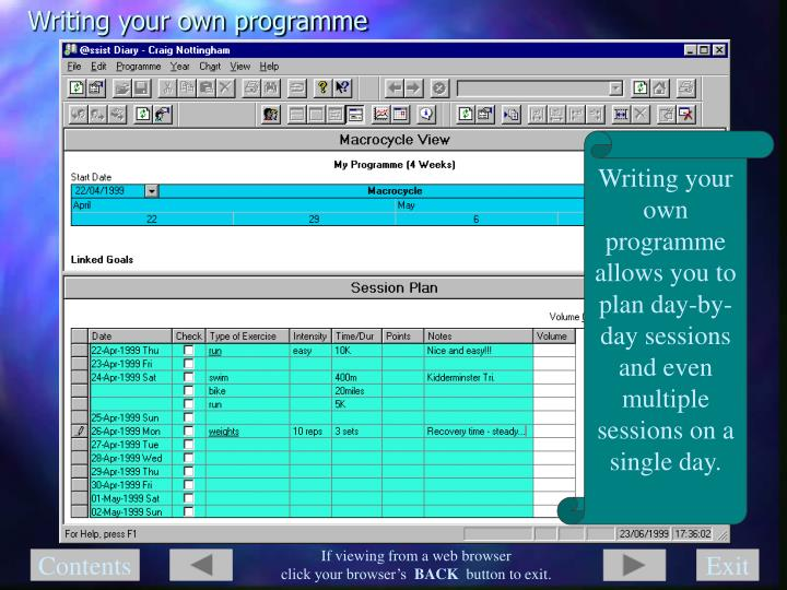 Writing your own programme