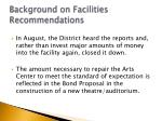 background on facilities recommendations2