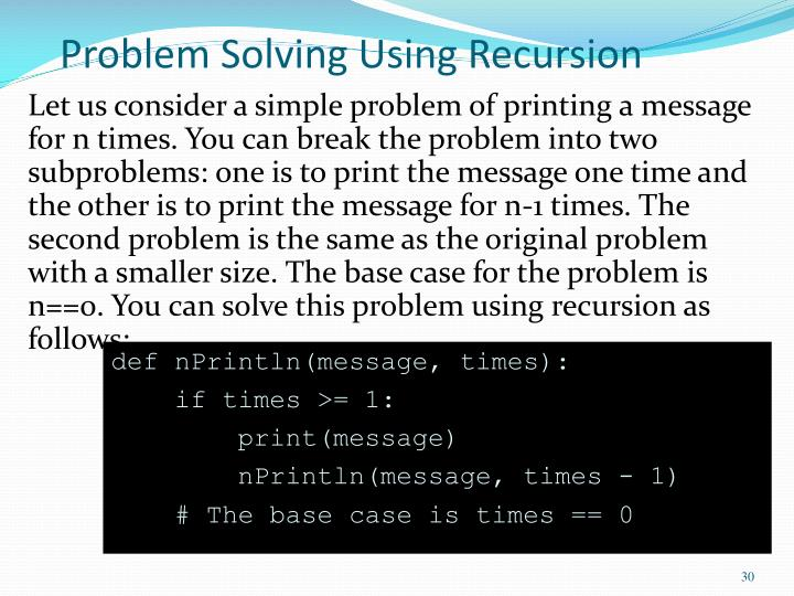 Problem Solving Using Recursion