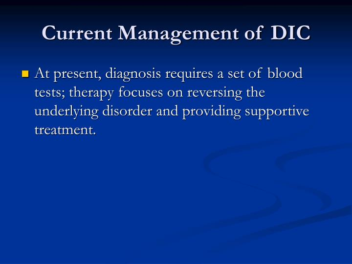 Current Management of DIC