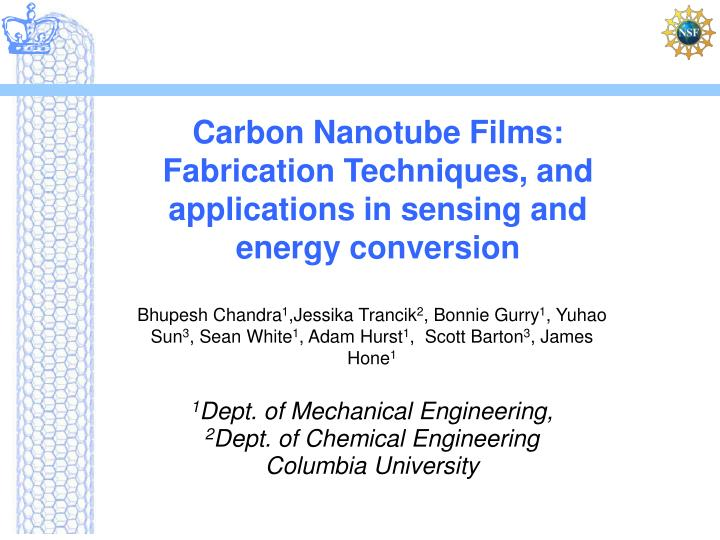 Carbon nanotube films fabrication techniques and applications in sensing and energy conversion
