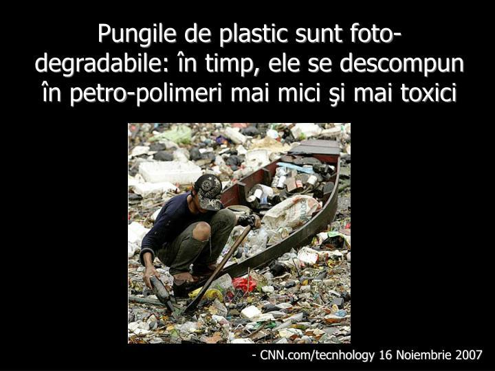 Pungile de plastic sunt foto-degradabile: în timp, ele se descompun în