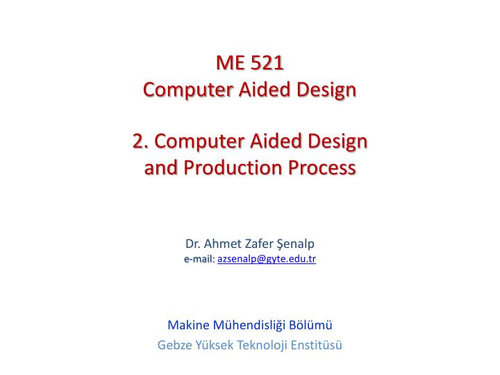 2 computer aided design and production process