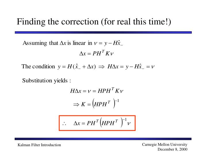 Finding the correction (for real this time!)
