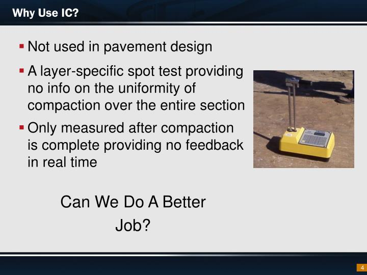 Why Use IC?