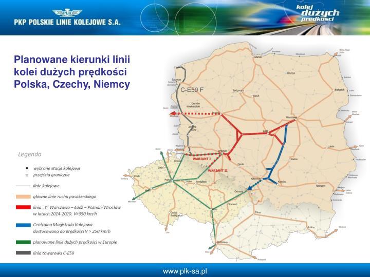 Planowane kierunki linii kolei duych prdkoci Polska, Czechy, Niemcy