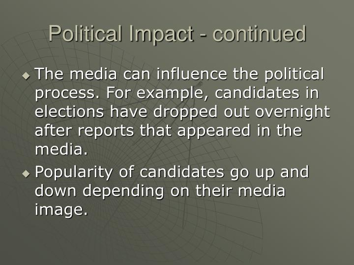 Political Impact - continued