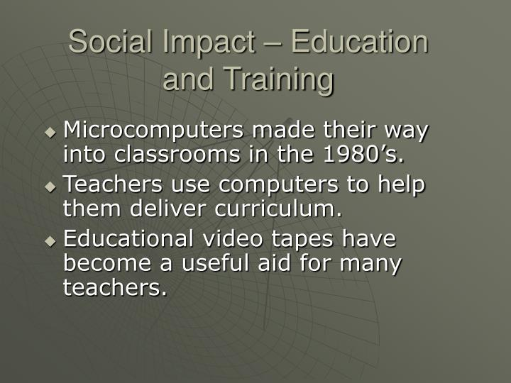 Social Impact – Education and Training