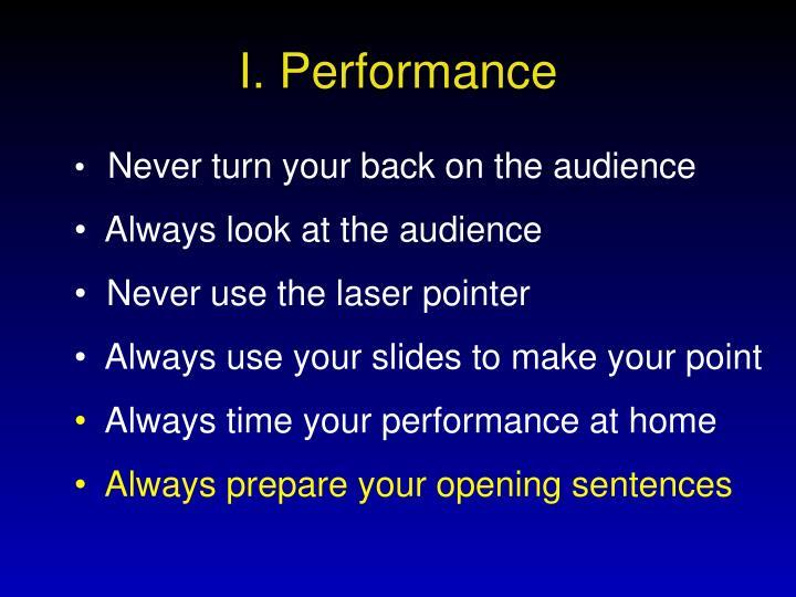 I. Performance