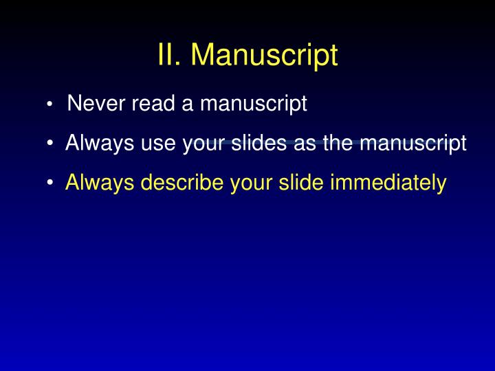 Never read a manuscript