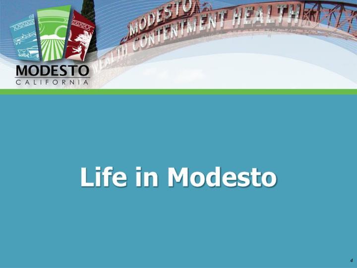 Life in Modesto