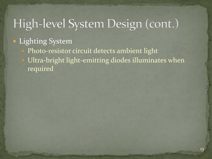 High-level System Design (cont.)