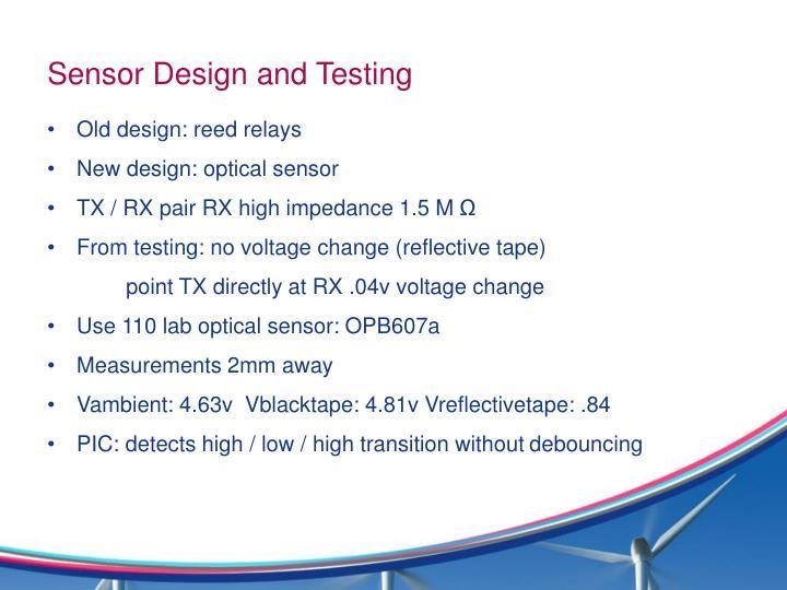 Sensor Design and Testing