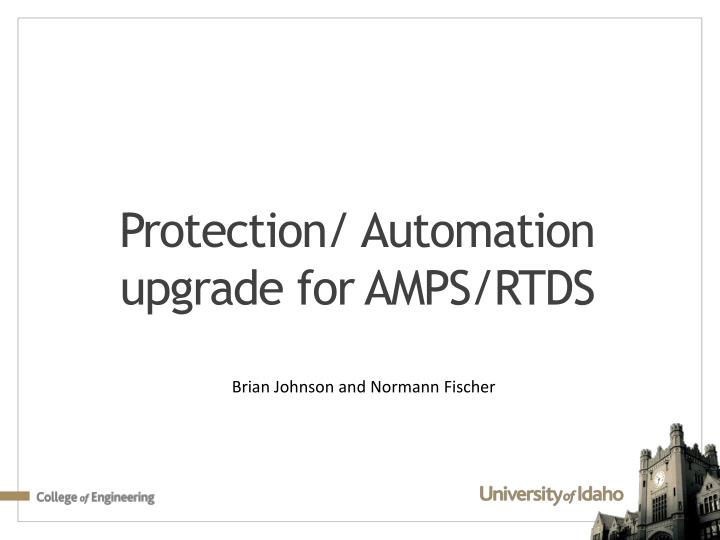 Protection automation upgrade for amps rtds