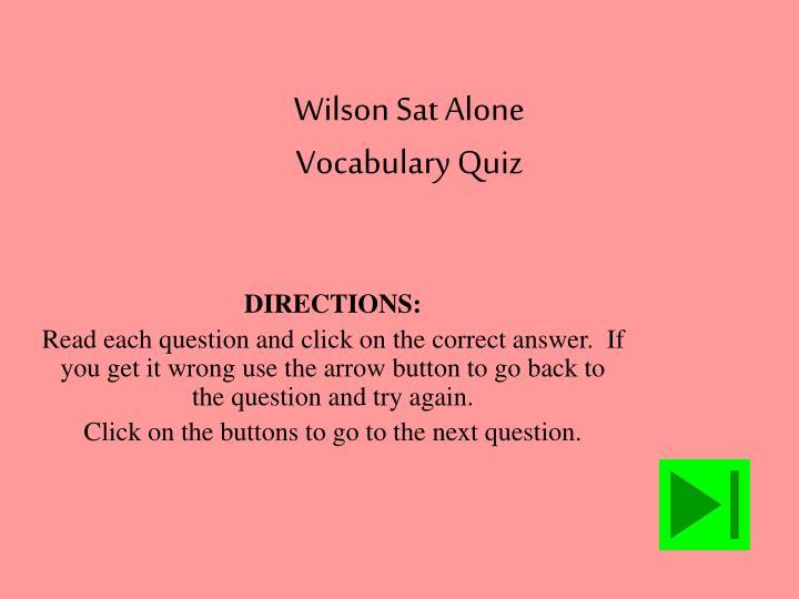 Wilson Sat Alone