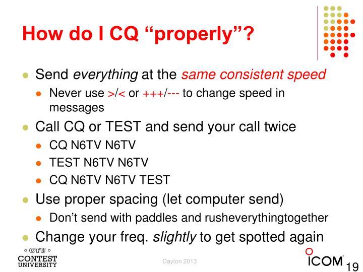 """How do I CQ """"properly""""?"""
