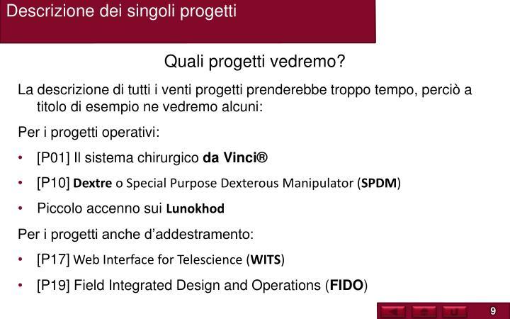 Descrizione dei singoli progetti