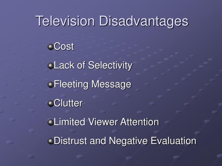 advantages disvantages about television Television and childhood while there are benefits to viewing certain television.