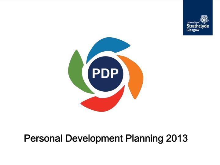 Personal Development Planning 2013
