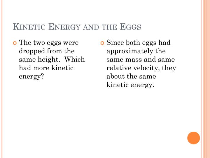 Kinetic Energy and the Eggs