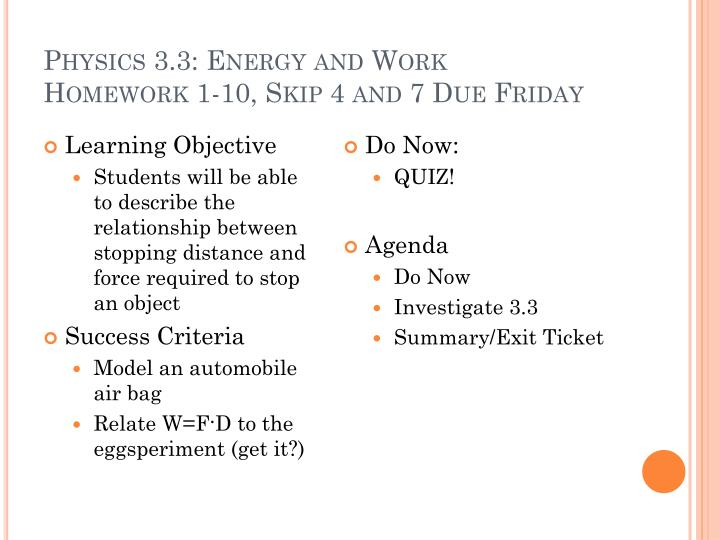 Physics 3 3 energy and work homework 1 10 skip 4 and 7 due friday