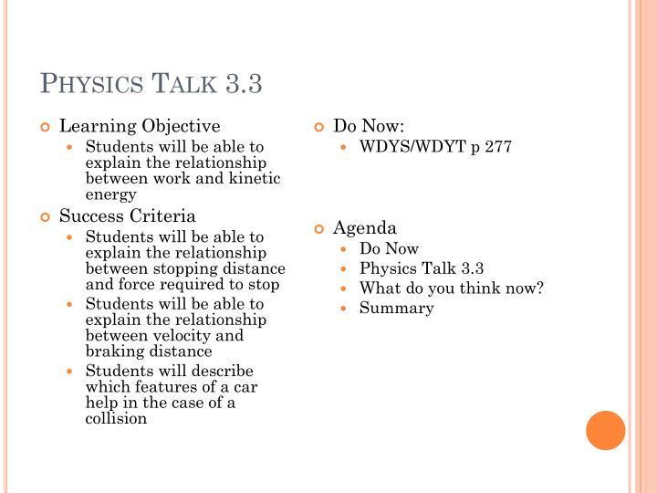 Physics Talk 3.3