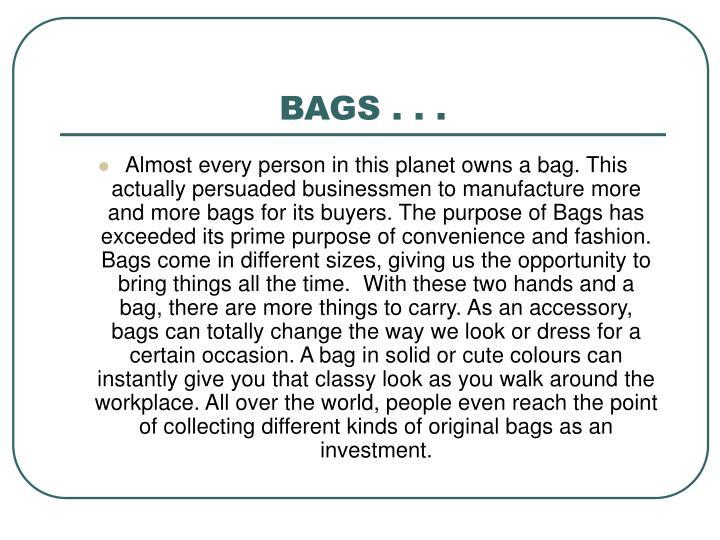BAGS . . .